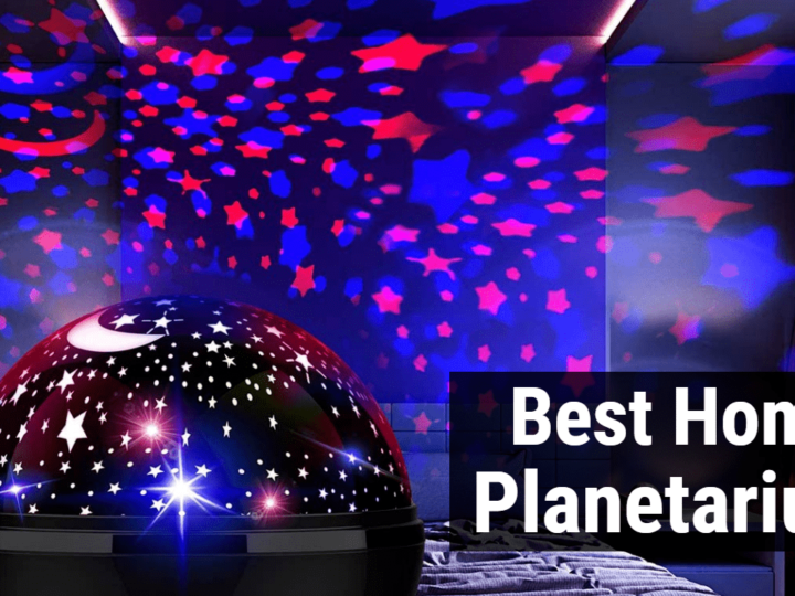 7 Best Home Planetarium Projector in 2021 | Reviews